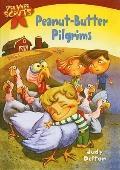 Peanut-Butter Pilgrims (Pee Wee Scouts (Prebound))