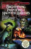 Frightening Phantoms and Haunted Habitats, Vol. 1