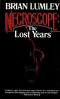 Necroscope The Lost Years