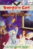 The Vampire Cat: Bird Brained Fiasco