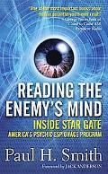 Reading the Enemy's Mind Inside Star Gate-America's Psychic Espionage Program