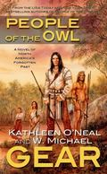 People of the Owl A Novel of Prehistoric Louisiana