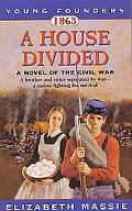1863 A House Divided A Novel of the Civil War