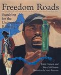 Freedom Roads Searching for the Underground Railroad
