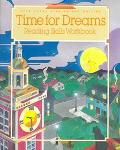 Time For Dreams Reading Skills Workbook: Level 3:1