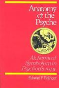 Anatomy of the Psyche Alchemical Symbolism in Psychotherapy