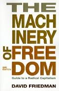 Machinery of Freedom Guide to a Radical Capitalism