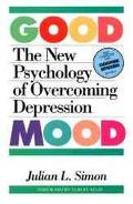 Good Mood The New Psychology of Overcoming Depression