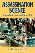 Assassination Science Experts Speak Out on the Death of JFK