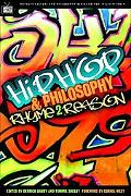 Hip Hop And Philosophy Rhyme 2 Reason