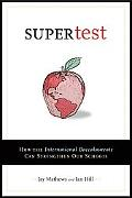 Supertest How the International Baccalaureate Can Strengthen Our Schools