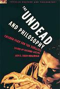 Undead And Philosophy Chicken Soup for the Soulless