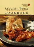 American Heart Association Around the World Cookbook:: Healthy Recipes with International Fl...