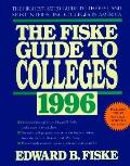 Fiske Guide to Colleges 1996: The Ultimate Source for inside Information about Colleges