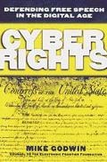 Cyber Rights: Defending Free Speech in the Digital Age - Mike Godwin - Hardcover - 1 ED