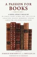Passion for Books: A Book Lover's Treasury of Stories, Essays, Humor, Lore and Lists on Coll...