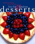 Aha Low-Fat and Luscious Desserts Cakes, Cookies, Pies, and Other Temptations Cakes, Cookies...