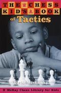 Chess Kid's Book of Tactics