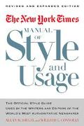 New York Times Manual of Style and Usage The Official Style Guide Used by the Writers and Ed...