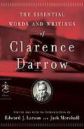 Essential Writings of Clarence Darrow