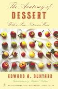 Anatomy of Dessert With a Few Notes on Wine