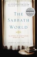 Sabbath World : Glimpses of a Different Order of Time