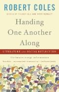 Handing One Another Along : Literature and Social Reflection