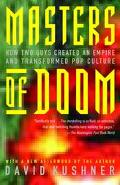 Masters of Doom How Two Guys Created an Empire and Transformed Pop Culture
