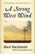 Strong West Wind A Memoir