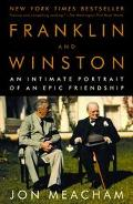 Franklin and Winston An Intimate Portrait of an Epic Friendship