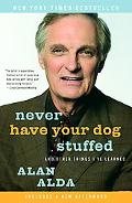 Never Have Your Dog Stuffed And Other Things I've Learned
