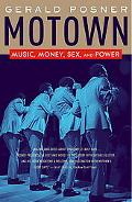 Motown Music, Money, Sex, And Power