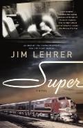 Super : A Novel