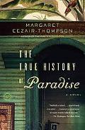 The True History of Paradise: A Novel