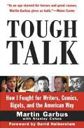 Tough Talk How I Fought for Writers, Comics, Bigots, and the American Way