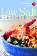 American Heart Association Low-Salt Cookbook A Complete Guide to Reducing Sodium and Fat in ...