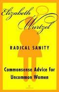 Radical Sanity Commonsense Advice for Uncommon Women