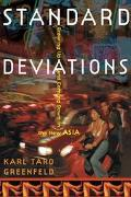 Standard Deviations Growing Up and Coming Down in the New Asia