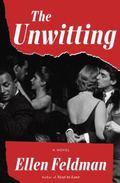 Unwitting : A Novel