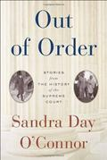 Out of Order : Stories from the History of the Supreme Court