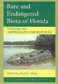 Rare and Endangered Biota of Florida Amphibians and Reptiles