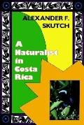 Naturalist in Costa Rica