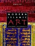 Modern Islamic Art Development and Continuity