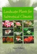 Landscape Plants for Subtropical Climates