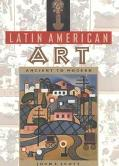 Latin American Art Ancient to Modern