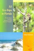 30 Eco-Trips in Florida The Best Nature Excursions (And How to Leave Only Your Footprints)