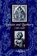 Britain and Barbary, 1589-1689
