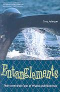 Entanglements: The Intertwined Fates of Whales and Fishermen