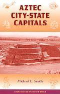 Aztec City-State Capitals