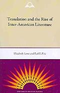 Translation and the Rise of Inter-American Literature